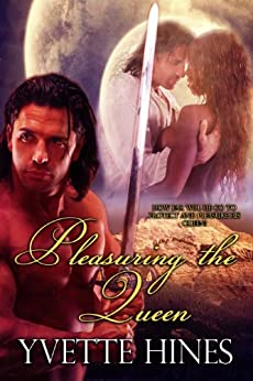 Pleasuring the Queen (Maraloo Warriors Book 1) by [Hines, Yvette]