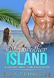 Stepbrother Island: A Stepbrother's Club :: Book Three
