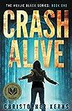 Crash Alive: A Next-Generation Thriller