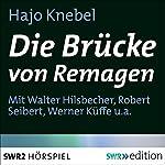 Die Brücke von Remagen | Hajo Knebel