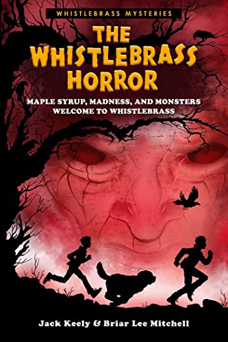 The Whistlebrass Horror (Whistlebrass -