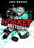 Hockey Meltdown, Jake Maddox, 1434229904