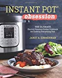 img - for Instant Pot  Obsession: The Ultimate Electric Pressure Cooker Cookbook for Cooking Everything Fast book / textbook / text book