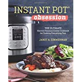 From the publisher of the bestselling Instant Pot® Electric Pressure Cookbook, you can now make ANYTHING using your Instant Pot® with Instant Pot® Obsession: The Ultimate Pressure Cooker Cookbook for Making Everything Fast.Admit it…you're obsessed! Y...