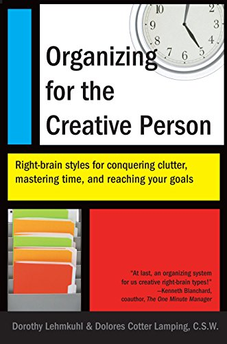 Organizing for the Creative Person: Right-Brain Styles for Conquering Clutter, Mastering Time, and Reaching Your Goals (Pink Filing Cabinet)
