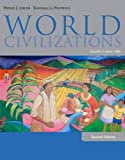 : World Civilizations: Volume II: Since 1500