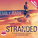 Stranded Audiobook by Emily Barr Narrated by Antonia Beamish