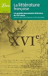 La littérature française : Le XVIe siècle