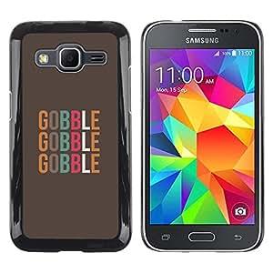 Be Good Phone Accessory // Dura Cáscara cubierta Protectora Caso Carcasa Funda de Protección para Samsung Galaxy Core Prime SM-G360 // Funny Quote Text Pastel Brown