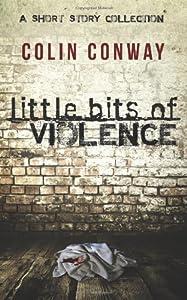 Little Bits of Violence