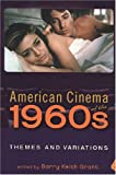 American Cinema of The 1960s : Themes and Variations, , 0813542197