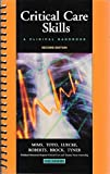 img - for Critical Care Skills: A Clinical Handbook, 2e by Barbara Clark Mims RN MSN CCRN (2004-01-20) book / textbook / text book