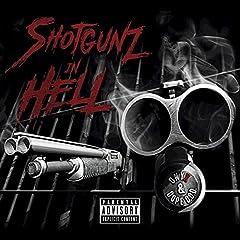 Shotgunz In Hell