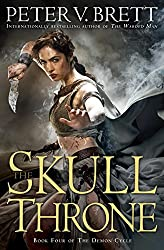 The Skull Throne: Book Four of The Demon Cycle (The Demon Cycle Series 4)