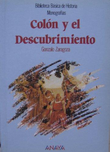 Descargar Libro Colón Y El Descubrimiento G.zaragoza