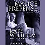 Malice Prepense: A Barbara Holloway Novel | Kate Wilhelm