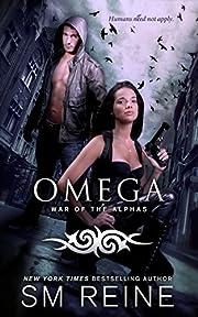 Omega: An Urban Fantasy Novel (War of the Alphas Book 1)