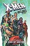 X-Men: Reload By Chris Claremont Vol. 1: The End of History
