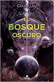 El bosque oscuro (Trilogía de los Tres Cuerpos 2): Amazon