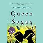Queen Sugar: A Novel | Natalie Baszile