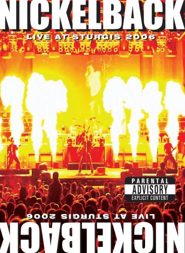 Nickelback: Live at Sturgis 2006 by E1 ENTERTAINMENT