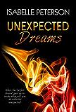 Unexpected Dreams: Dream Series, Book 4