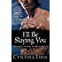 I'll Be Slaying You (Night Watch Book 2)