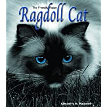 The Friendly Floppy Ragdoll Cat by Kimberly H Maxwell (2012-01-27)