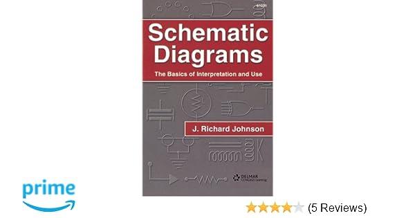 Schematic Diagrams: Richard Johnson: 9780790610597: Amazon.com: Books