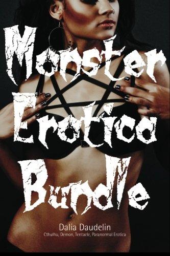 Read Online Monster Erotica Bundle (Cthulhu, Demon, Tentacle, Paranormal Erotica) pdf