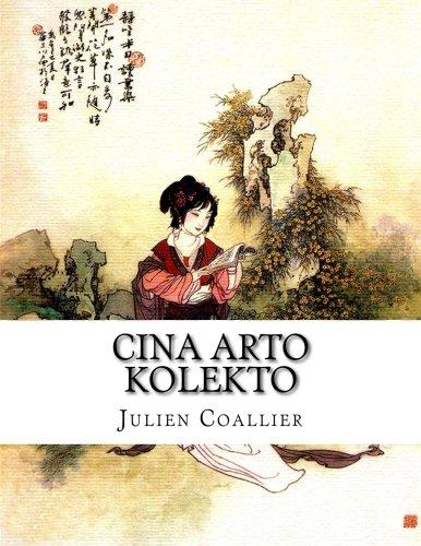 Cina Arto Kolekto (Esperanto Edition) pdf