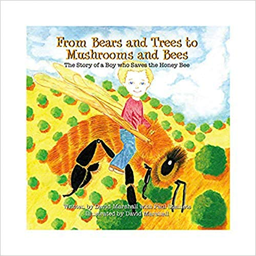 Host Defense - From Bears and Trees to Mushrooms and Bees: A Children's Book