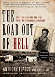 The Road Out of Hell, Anthony Flacco and Jerry Clark, 1402768699