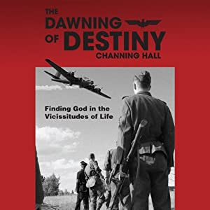 The Dawning of Destiny Audiobook