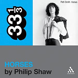 Patti Smith's 'Horses' (33 1/3 Series) Audiobook