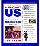 Making Thirteen Colonies, 1600-1740, Joy Hakim, 0195153219