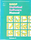 BMDP Statistical Software Manual, 1990 Edition, W. J. Dixon, 0520071131