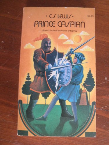 Prince Caspian: The Return to Narnia: Book 2 in the Chronicles of Narnia