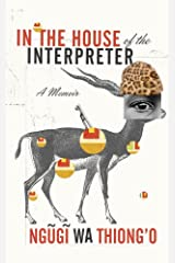 In the House of the Interpreter: A Memoir Kindle Edition