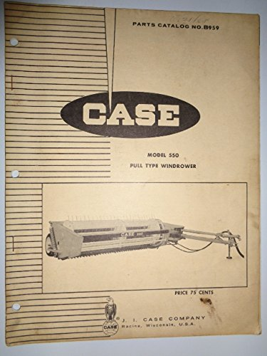 (Case 550 Pull Type Windrower Parts Catalog Book Manual Original B959)
