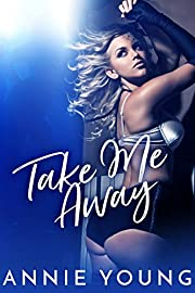 Take Me Away: A Billionaire's Baby Romance