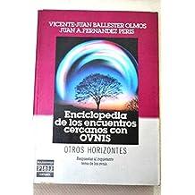 Enciclopedia De Los Encuentros Cercanos Con Ovnis