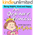 Children's Books: AN ORDINARY PRINCESS (Adorable Bedtime Story/Picture Book for Beginner Readers About Becoming Anything You Want to Be, Ages 2-8)