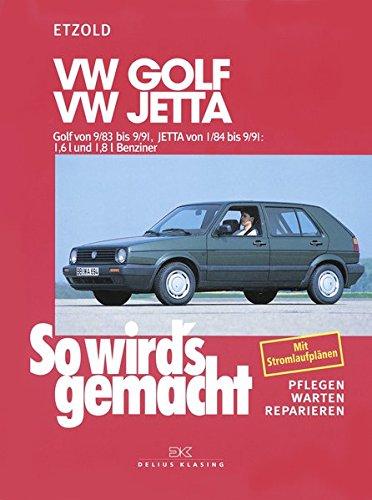 Read Online So wird's gemacht, Bd.44, VW Golf von 9/83-9/91, VW Jetta von 1/84-9/91 ebook