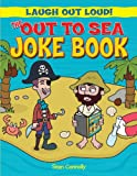The Out to Sea Joke Book, Sean Connolly, 1615336478