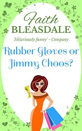 book cover of Rubber Gloves or Jimmy Choos