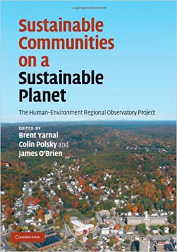 Sustainable Communities on a Sustainable Planet: The
