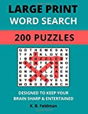 Large Print Word Search: 200 Puzzles Designed to Keep Your Brain Sharp & Entertained