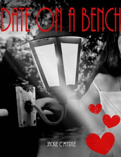 Date on a bench: Is it my turn for love (Romantic short stories Book 1) Pdf