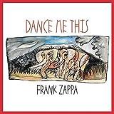 Buy Frank Zappa Dance Me This New or Used via Amazon